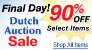 Dutch Auction Sale Final Day! Now 90% Off Select Items