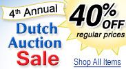 Dutch Auction Sale - Save 40% of Regular Prices